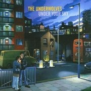 CD - the Underwolves - Under Your Sky
