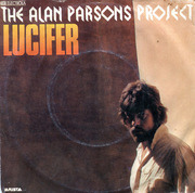 7inch Vinyl Single - The Alan Parsons Project - Lucifer / I'd Rather Be A Man