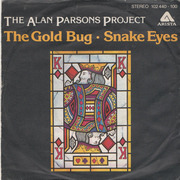 7'' - The Alan Parsons Project - The Gold Bug / Snake Eyes