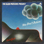 7'' - The Alan Parsons Project - You Don't Believe
