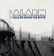 7'' - The Alarm - Sold Me Down The River
