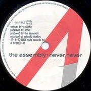 7'' - The Assembly - Never Never