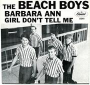 7'' - The Beach Boys - Barbara Ann / Girl Don't Tell Me