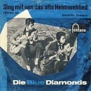 7'' - The Blue Diamonds - Sing Mit Uns Das Alte Heimwehlied (Simba-Jo)