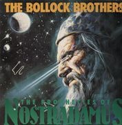 LP - The Bollock Brothers - The Prophecies Of Nostradamus