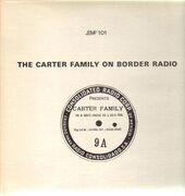 LP - The Carter Family - The Carter Family On Border Radio