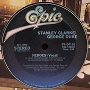 12'' - The Clarke/Duke Project - Heroes