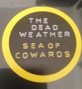 LP - The Dead Weather - Sea Of Cowards