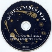 CD - Decemberists - What A Terrible World, What A Beautiful World - Digisleeve