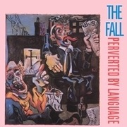 Double CD - The Fall - Perverted By Language