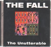 CD - The Fall - THE UNUTTERABLE