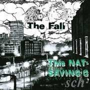 LP - The Fall - This Nation's Saving Grace
