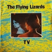 7'' - The Flying Lizards - TV