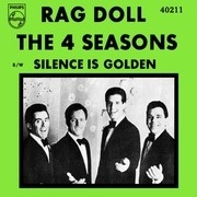 7'' - The Four Seasons - Rag Doll / Silence Is Golden