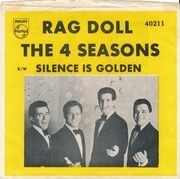 7'' - The Four Seasons - Rag Doll / Silence Is Golden - Picture Sleeve