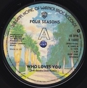 7'' - The Four Seasons - Who Loves You - Solid Centre