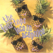 7'' - The Four Tops - Loco In Acapulco