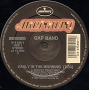 12'' - Gap Band - Early In The Morning