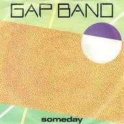 7'' - The Gap Band - Someday