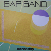 12'' - The Gap Band - Someday