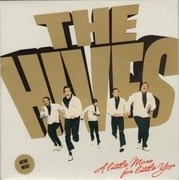7'' - The Hives - A Little More For Little You