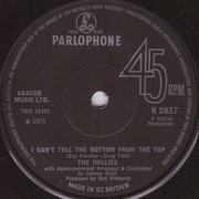 7'' - The Hollies - I Can't Tell The Bottom From The Top