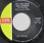 7'' - The Hollies - Pay You Back With Interest