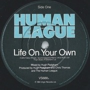 7'' - The Human League - Life On Your Own