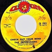 7'' - The Impressions - Check Out Your Mind / Can't You See