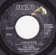 7'' - The Judds - Love Is Alive