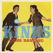 7'' - The Kinks - Come Dancing / Noise