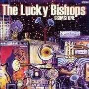 CD - the Lucky Bishops - Grimstone