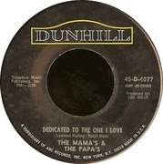 7'' - The Mamas & The Papas - Dedicated To The One I Love