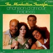 7'' - The Manhattan Transfer - Chanson D'Amour / Helpless