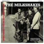 LP - The MILKSHAKES - Nothing Can Stop These Men