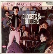 7'' - The Motels - Closets & Bullets