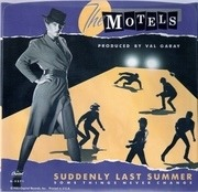 7'' - The Motels - Suddenly Last Summer