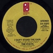 7'' - The O'Jays - I Can't Stand The Pain / A Letter To My Friends