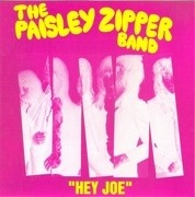 7'' - The Paisley Zipper Band - Hey Joe