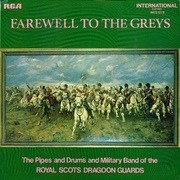 LP - The Royal Scots Dragoon Guards - Farewell To The Greys