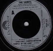 7'' - The Saints - (You Can't Tamper With The) Temple Of The Lord