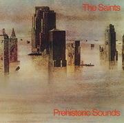 LP - The Saints - Prehistoric Sounds