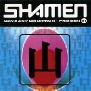 12'' - The Shamen - Move Any Mountain - Progen 91