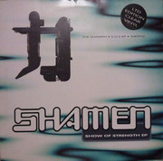 12'' - The Shamen - Show Of Strength EP - Clear vinyl