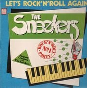 LP - The Sneekers - Let's Rock 'n' Roll Again