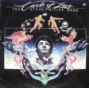 LP - The Steve Miller Band - Circle Of Love