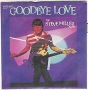 7'' - The Steve Miller Band, Steve Miller Band - Goodbye Love / Cool Magic
