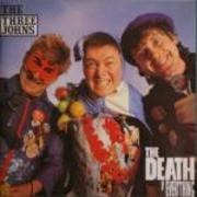 LP - The Three Johns - The Death Of Everything
