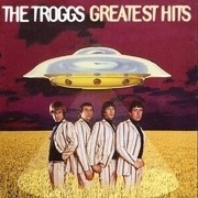 CD - The Troggs - Greatest Hits