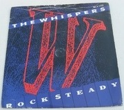 7'' - The Whispers - Rock Steady